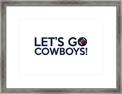 Let's Go Cowboys Framed Print by Florian Rodarte