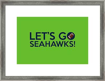 Let's Go Seahawks Framed Print by Florian Rodarte