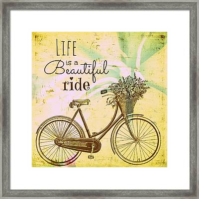 Life Is A Beautiful Ride Framed Print by Brandi Fitzgerald