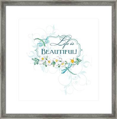 Life Is Beautiful - Dragonflies N Daisies W Leaf Swirls N Dots Framed Print by Audrey Jeanne Roberts