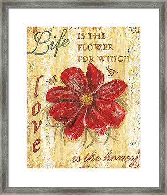 Life Is The Flower Framed Print by Debbie DeWitt