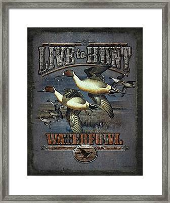 Live To Hunt Pintails Framed Print by JQ Licensing