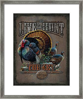 Live To Hunt Turkey Framed Print by JQ Licensing