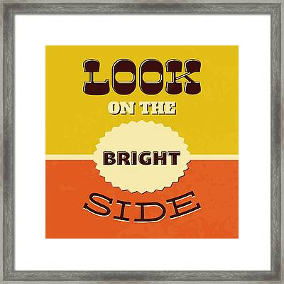 Look On The Bright Side Framed Print by Naxart Studio