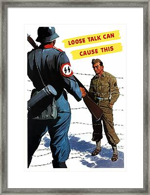 Loose Talk Can Cause -- Ww2 Propaganda Framed Print by War Is Hell Store