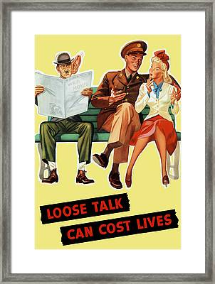 Loose Talk Can Cost Lives - World War Two Framed Print by War Is Hell Store