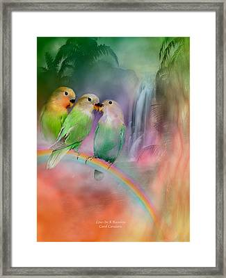 Love On A Rainbow Framed Print by Carol Cavalaris