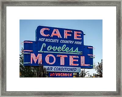 Loveless Cafe And Motel Sign Framed Print by Debra Martz