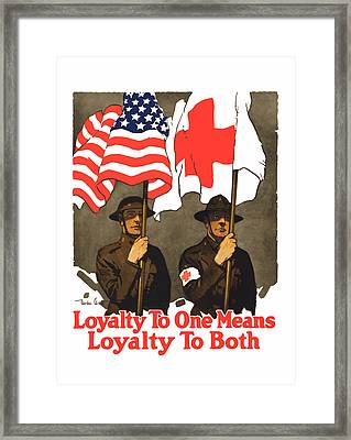 Loyalty To One Means Loyalty To Both Framed Print by War Is Hell Store