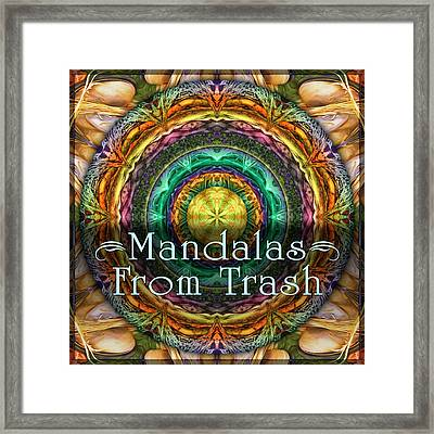 Mandalas From Trash Framed Print by Becky Titus