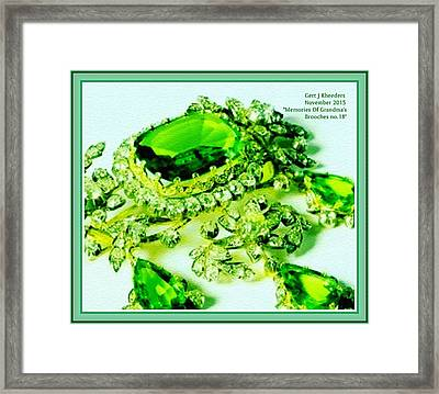 Memories Of Grandma's Brooches No 18 H A With Decorative Ornate Printed Frame. Framed Print by Gert J Rheeders