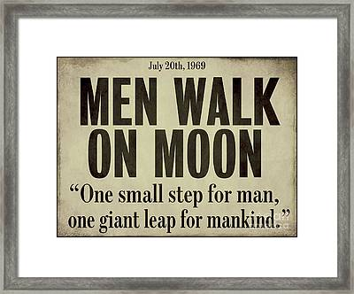 Men Walk On Moon Newspaper Framed Print by Mindy Sommers
