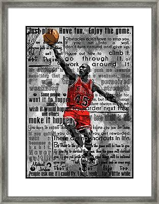 Michael Air Jordan Motivational Inspirational Independent Quotes 2 Framed Print by Diana Van