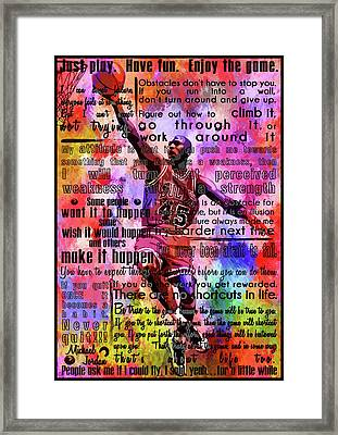 Michael Air Jordan Motivational Inspirational Independent Quotes 3 Framed Print by Diana Van