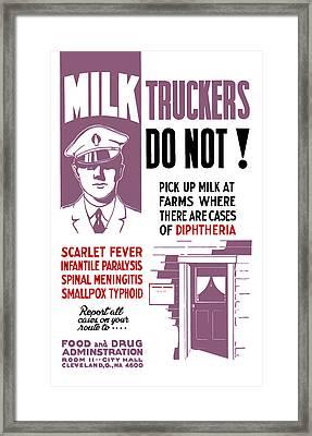 Vintage Milk Trucker Fda Warning  Framed Print by War Is Hell Store