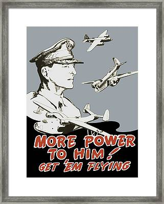 More Power To Him - General Douglas Macarthur  Framed Print by War Is Hell Store