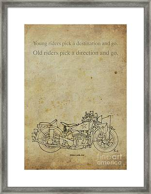 Motorcycle Quote. Young Riders Pick A Destination... Gift For Bikers Framed Print by Pablo Franchi