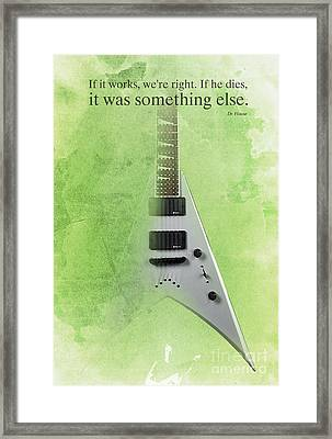 Dr House Inspirational Quote And Electric Guitar Green Vintage Poster For Musicians And Trekkers Framed Print by Pablo Franchi