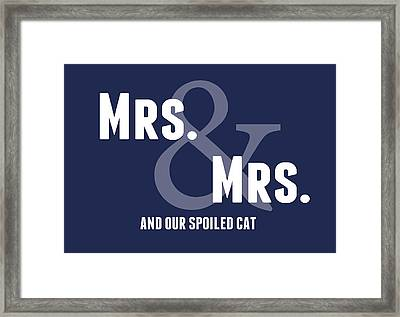 Mrs And Mrs And Cat- Blue Framed Print by Linda Woods