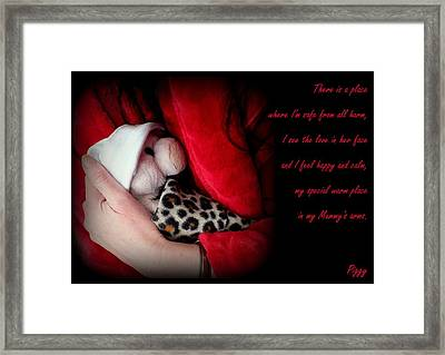 My Mummy's Arms Framed Print by Piggy