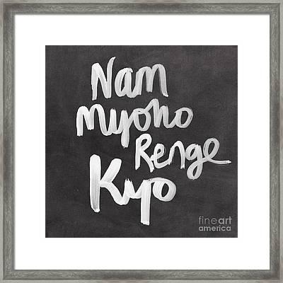 Nam Myoho Renge Kyo Framed Print by Linda Woods