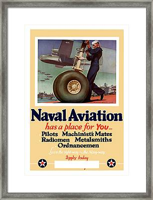 Naval Aviation Has A Place For You Framed Print by War Is Hell Store