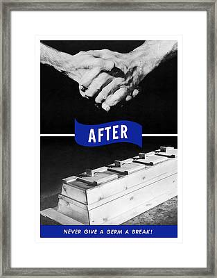 Never Give A Germ A Break Framed Print by War Is Hell Store