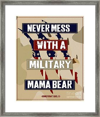 Never Mess With A Military Mama Bear Framed Print by Gaby Juergens