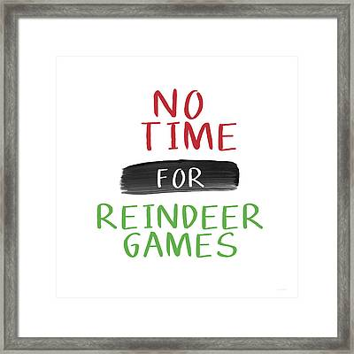 No Time For Reindeer Games- Art By Linda Woods Framed Print by Linda Woods