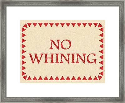No Whining Framed Print by Anastasiya Malakhova