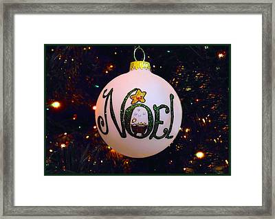 Noel Ornament Christmas Card Framed Print by Morgan Carter