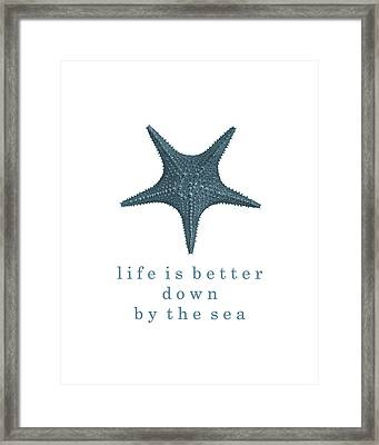 Ocean Quotes Life Is Better Down By The Sea Framed Print by Erin Cadigan