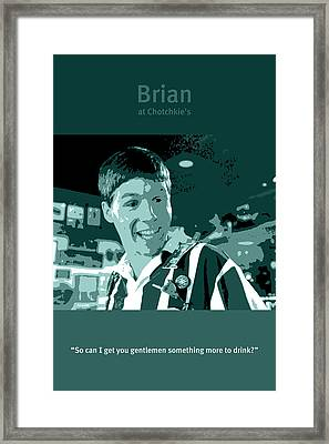 Office Space Brian At Chotchkies Movie Quote Poster Series 007 Framed Print by Design Turnpike