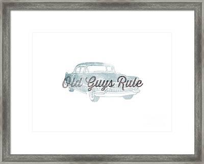 Old Guys Rule Tee Framed Print by Edward Fielding