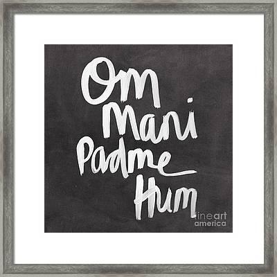 Om Mani Padme Hum Framed Print by Linda Woods