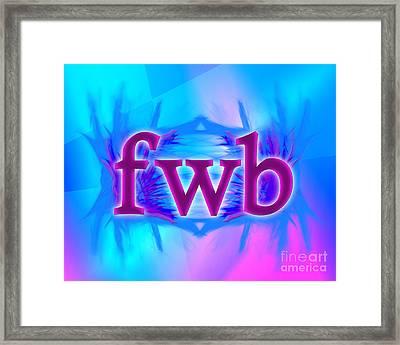 Omg Fwb Framed Print by Linda Seacord