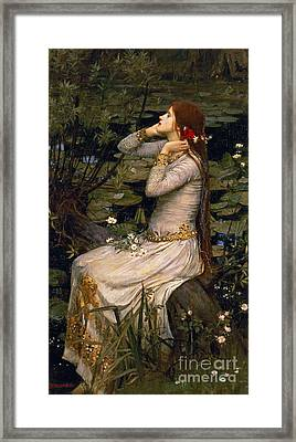 Ophelia Framed Print by John William Waterhouse