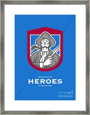 Patriots Day Greeting Card American Patriot With Flintlock Shield Framed Print by Aloysius Patrimonio