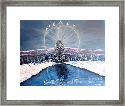 Peace And Goodwill Toward Men With Quote Framed Print by Kimberlee Baxter