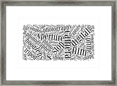 Photography Word Cloud Framed Print by Edward Fielding