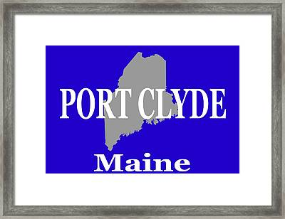 Port Clyde Maine State City And Town Pride  Framed Print by Keith Webber Jr