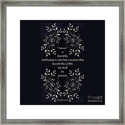 Proverbs 31 V 30 Framed Print by Debbie Nobile