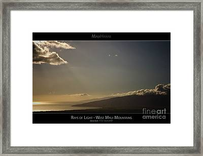 Rays Of Light On The West Maui Mountains - Maui Hawaii Posters Series Framed Print by Denis Dore