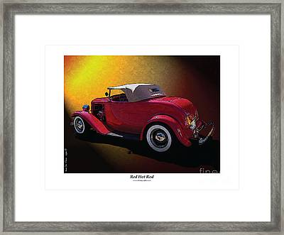 Red Hot Rod Framed Print by Kenneth De Tore