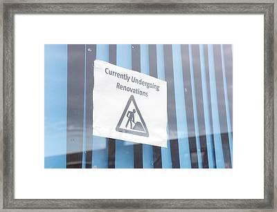 Renovation Notice Framed Print by Tom Gowanlock