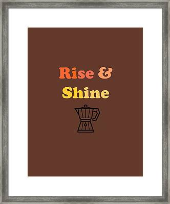 Rise And Shine Framed Print by Rosemary OBrien