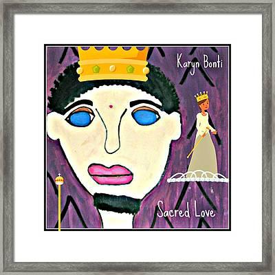 Sacred Love Royalty Playlist Promo Cover Framed Print by Karyn Bonti