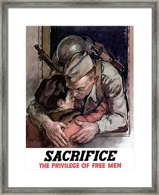 Sacrifice - The Privilege Of Free Men Framed Print by War Is Hell Store