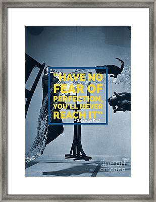 Salvador Dali Perfection Quote Framed Print by Edward Fielding