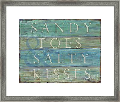 Sandy Toes And Salty Kisses Framed Print by Danielle Perry